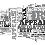 Answering 5 FAQs About IRS Tax Appeal Process