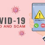 COVID-19 Related Scams You Must Avoid